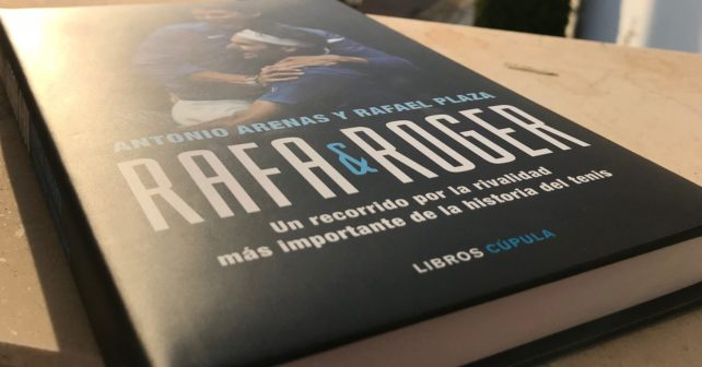 Rafa and Roger - a book about the greatest rivalry in tennis