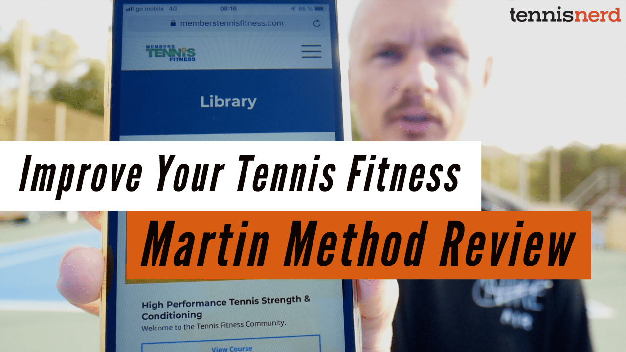 Improve your tennis fitness - Martin Method