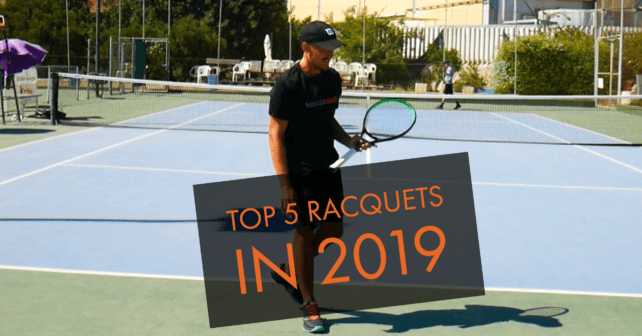 The 5 Best Racquets of 2019