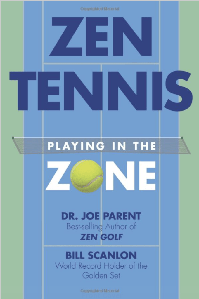 Zen Tennis - Playing in the Zone