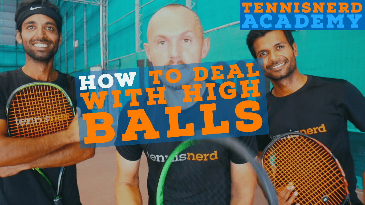 How to Handle High Balls